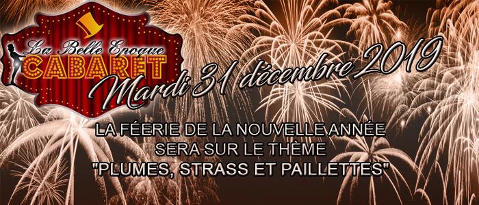 Saint Sylvestre au cabaret LA BELLE EPOQUE - 31 décembre 2019